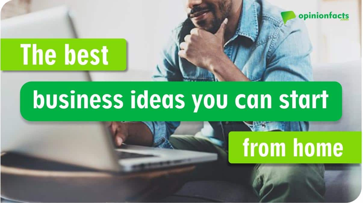 The best business ideas you can start from home