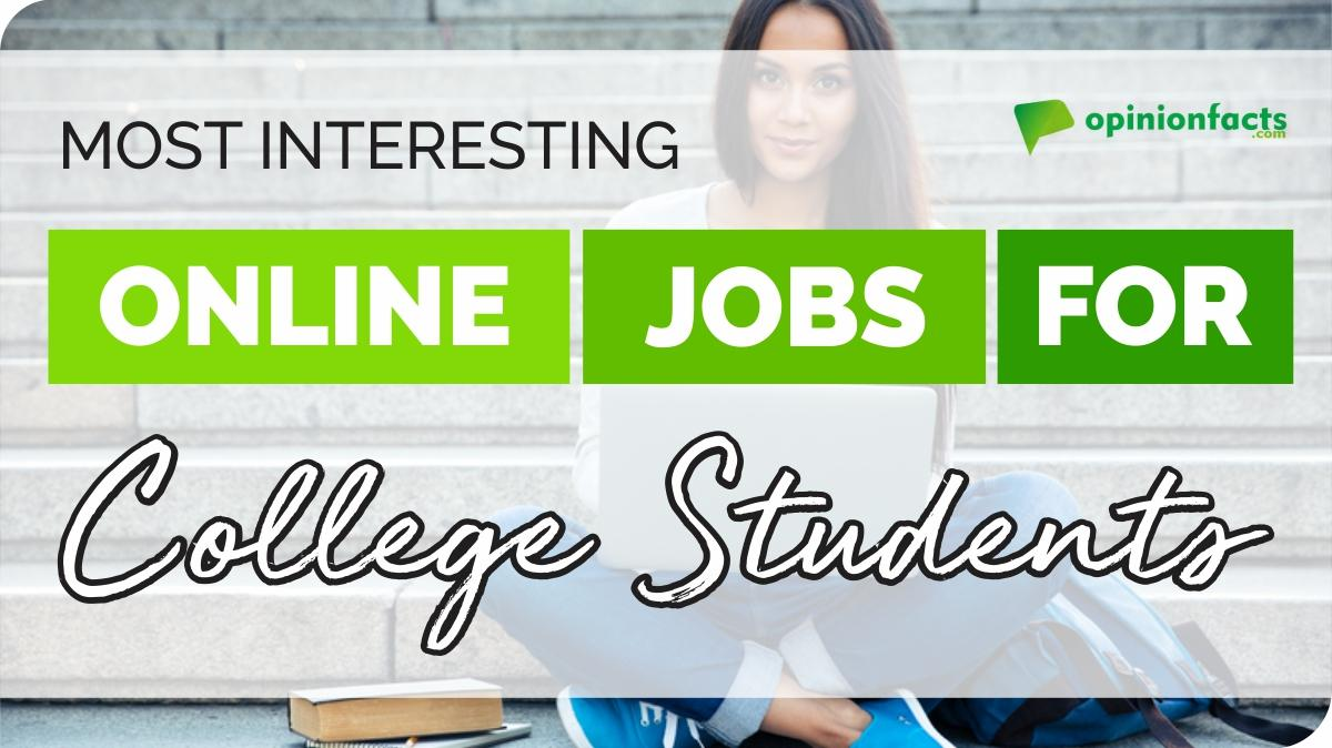 The most interesting online jobs for college students
