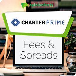 Charter Prime - Fees & Spreads