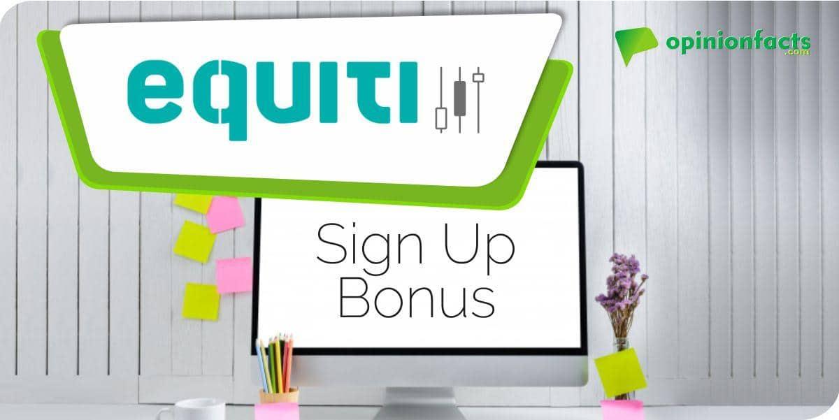 Equiti Fees - Sign Up Bonus