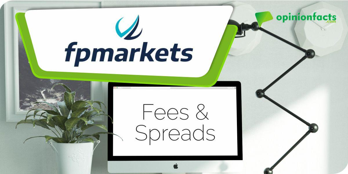FP markets - Fees & Spreads