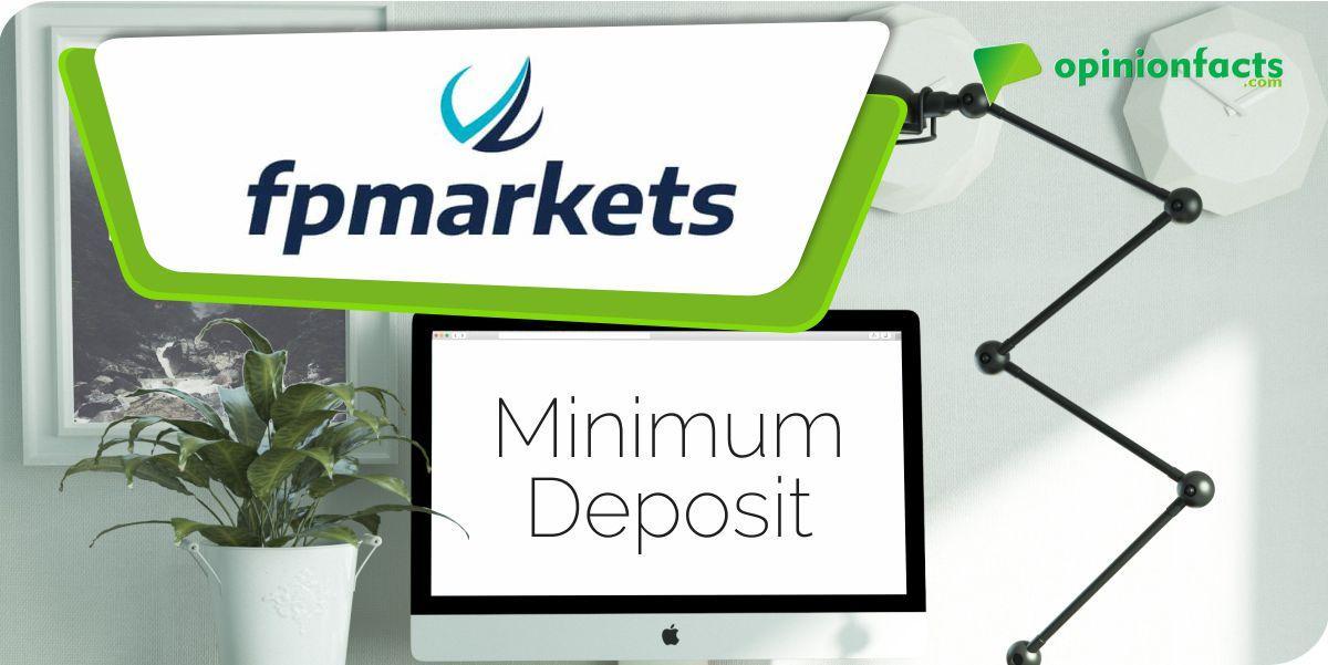 FP markets -Minimum Deposits