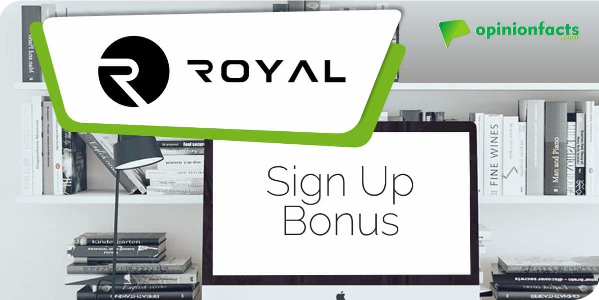 RoyalOne - Sign Up Bonus